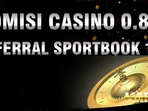 komisi casino dan referral terbesar