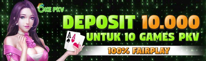 mainkan 10 games pkv deposit 10.000